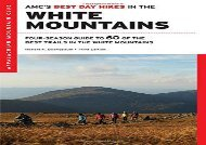 AMC s Best Day Hikes in the White Mountains: Four-season Guide to 60 of the Best Trails in the White Mountain National Forest (Robert N. Buchsbaum)