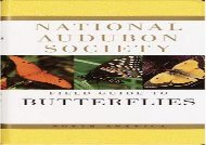 The National Audubon Society Field Guide to North American Butterflies (Robert Michael Pyle)