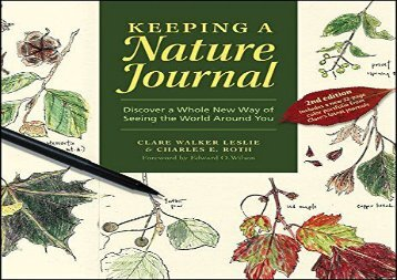 Keeping a Nature Journal: Discover a Whole New Way of Seeing the World Around You (Clare Walker Leslie)