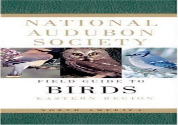 National Audubon Society Field Guide to North American Birds: Eastern Region, Revised Edition ()