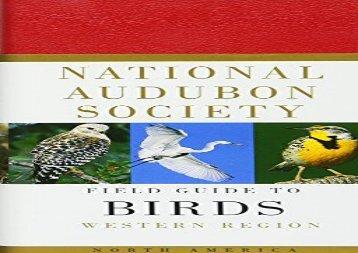 National Audubon Society Field Guide to North American Birds, Western Region (Miklos D. F. Udvardy)