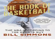 The Book of Basketball: The NBA According to The Sports Guy (Bill Simmons)
