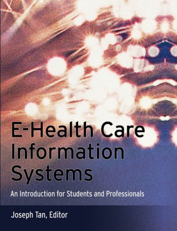 E-health Care Information Systems: An Introduction for Students and ...