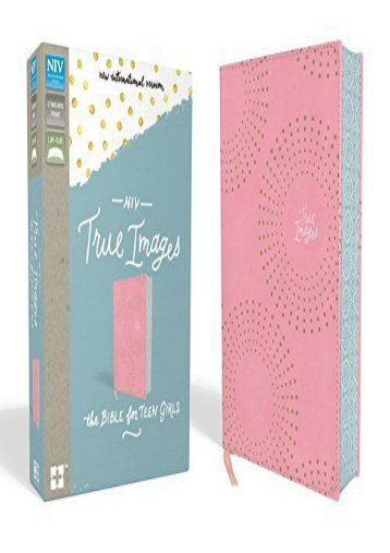 NIV, True Images Bible, Imitation Leather, Pink: The Bible for Teen Girls ()
