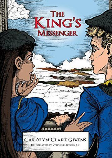 The King s Messenger (Carolyn Clare Givens)