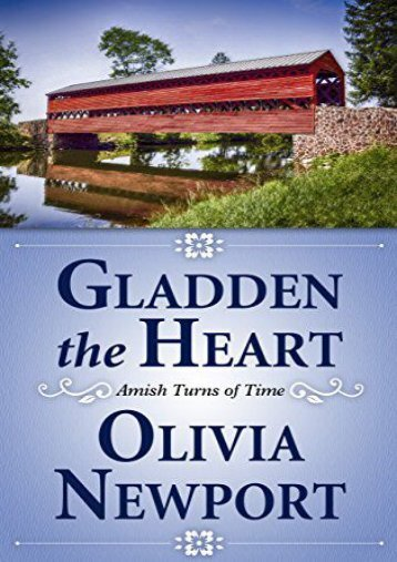Gladden the Heart (Amish Turns of Time) (Olivia Newport)