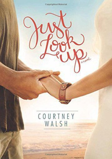 Just Look Up (Courtney Walsh)