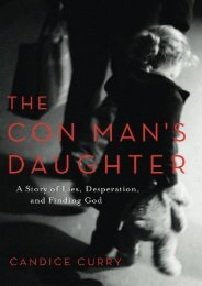 The Con Man s Daughter: A Story of Lies, Desperation, and Finding God (Candice Curry)