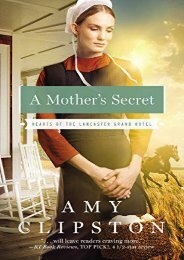 A Mother s Secret (Hearts of the Lancaster Grand Hotel) (Amy Clipston)