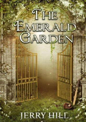 The Emerald Garden (Jerry Hill)