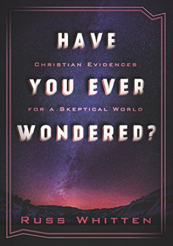 Have You Ever Wondered? (Russ Whitten)