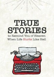 True Stories: To Remind You of Heaven When Life Hurts Like Hell (Michael Branch)