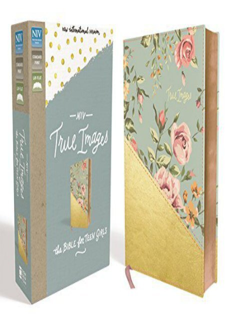 NIV, True Images Bible, Imitation Leather, Blue/Gold: The Bible for Teen Girls ()