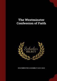The Westminster Confession of Faith ()