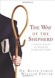The Way of the Shepherd: 7 Ancient Secrets to Managing Productive People (Kevin Leman)