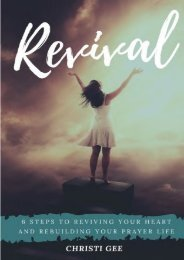 Revival: 6 steps to Reviving Your Heart and Rebuilding Your Prayer Life (Christi Gee)