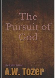The Pursuit of God - Illustrated Edition (A.W. Tozer)