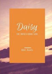 Daisy: The Homeschool Kids (Volume 1) (Riley Rawls)