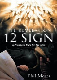 The Revelation 12 Sign: A Prophetic Sign for the Ages (Phil Moser)