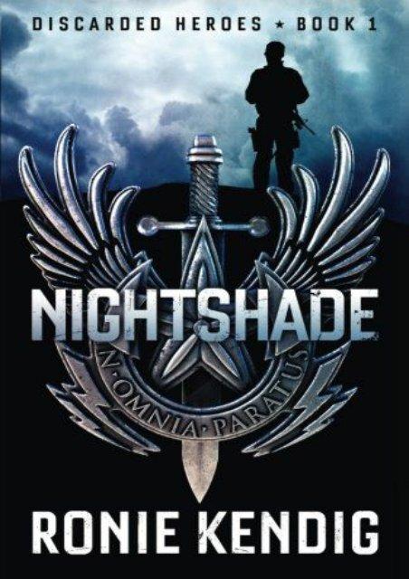 Nightshade (Discarded Heroes) (Volume 1) (Ronie Kendig)
