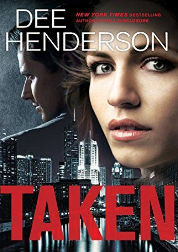 Taken (Dee Henderson)