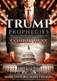 The Trump Prophecies: The Astonishing True Story of the Man Who Saw Tomorrow... and What He Says Is Coming Next (Mark Taylor)