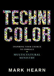 Technicolor: Inspiring Your Church to Embrace Multicultural Ministry (Mark Hearn)