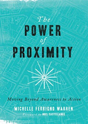 The Power of Proximity: Moving Beyond Awareness to Action (Michelle Ferrigno Warren)