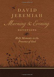 David Jeremiah Morning and Evening Devotions: Holy Moments in the Presence of God (David Jeremiah)