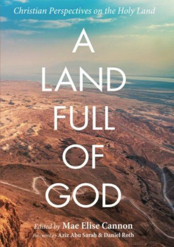 A Land Full of God: Christian Perspectives on the Holy Land ()