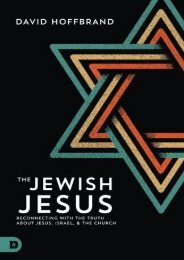 The Jewish Jesus: Reconnecting with the Truth about Jesus, Israel, and the Church (David Hoffbrand)
