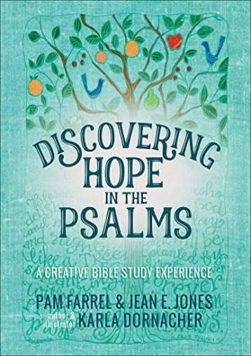 Discovering Hope in the Psalms: A Creative Bible Study Experience (Pam Farrel)