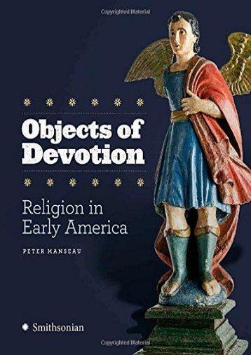 Objects of Devotion: Religion in Early America (Peter Manseau)