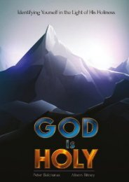 God is Holy: Identifying Yourself in the Light of His Holiness (Peter Balciunas)