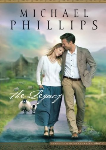 The Legacy (Secrets of the Shetlands) (Michael Phillips)