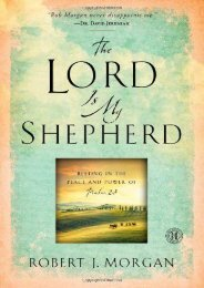 The Lord Is My Shepherd: Resting in the Peace and Power of Psalm 23 (Robert  J. Morgan)