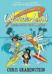 Welcome to Wonderland #2: Beach Party Surf Monkey (Chris Grabenstein)