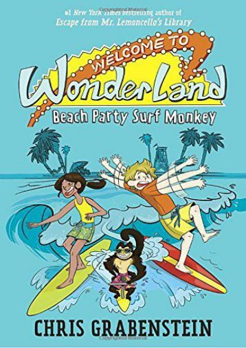 Welcome to Wonderland #2: Beach Party Surf Monkey (Chris Grabenstein)