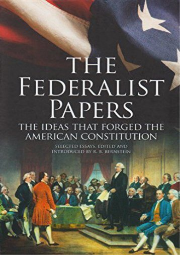 The Federalist Papers: The Ideas that Forged the American Constitution: Slip-case Edition (Alexander Hamilton)