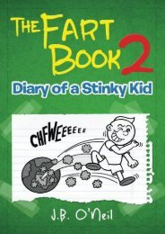 The Fart Book 2: Diary of a Stinky Kid (The Disgusting Adventures of Milo Snotrocket) (Volume 12) (J.B. O Neil)