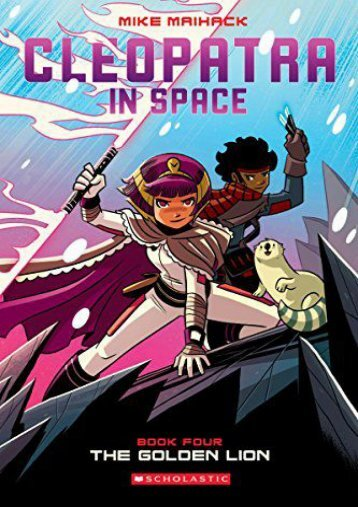 The Golden Lion (Cleopatra in Space #4) (Mike Maihack)