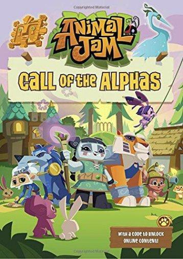 Call of the Alphas #1 (Animal Jam) (Ellis Byrd)