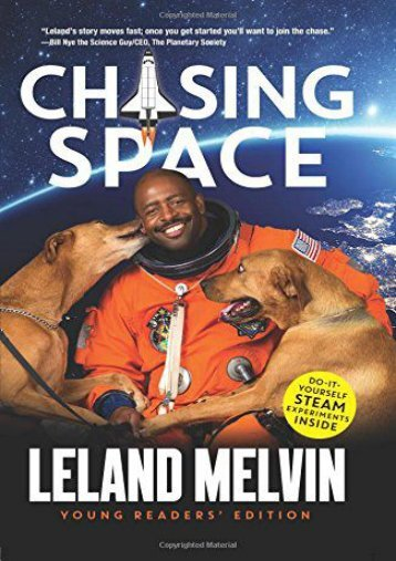 Chasing Space Young Readers  Edition (Leland Melvin)