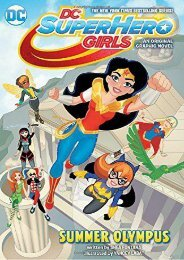 DC Super Hero Girls: Summer Olympus (DC Super Hero Girls Graphic Novels) (Shea Fontana)