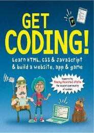 Get Coding! Learn HTML, CSS, and JavaScript and Build a Website, App, and Game (Young Rewired State)