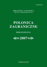 Polonica zagraniczne. Bibliografia 2007 - Biblioteka Narodowa