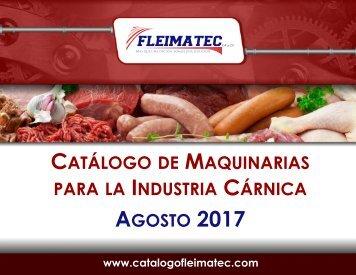 Catálogo de Maquinarias para el Sector Cárnico de Fleimatec - Agosto 2017