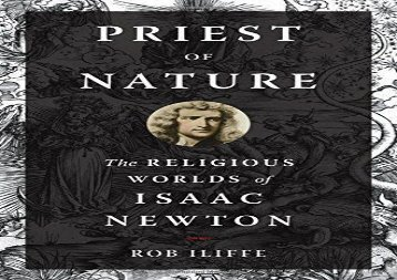 Priest of Nature: The Religious Worlds of Isaac Newton (Rob Iliffe)