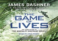 The Game of Lives (The Mortality Doctrine, Book Three) (James Dashner)