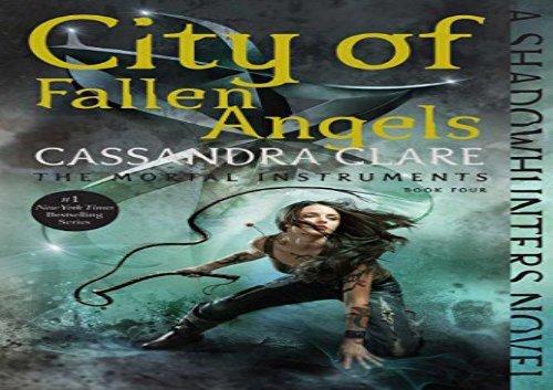 The Mortal Instruments City Of Fallen Angels Ebook